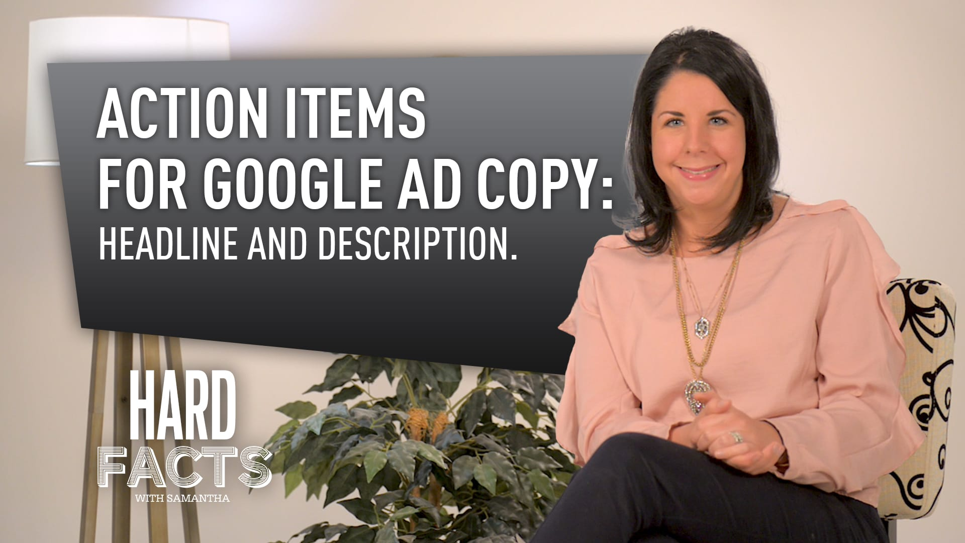 Action Items for Google Ad Copy: Headline and Description