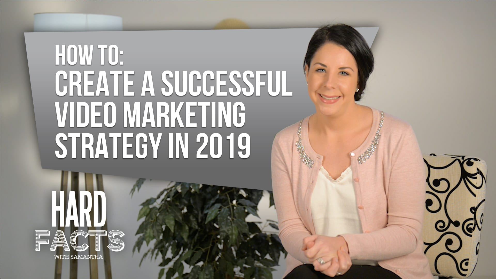 How to Create a Successful Video Marketing Strategy in 2019