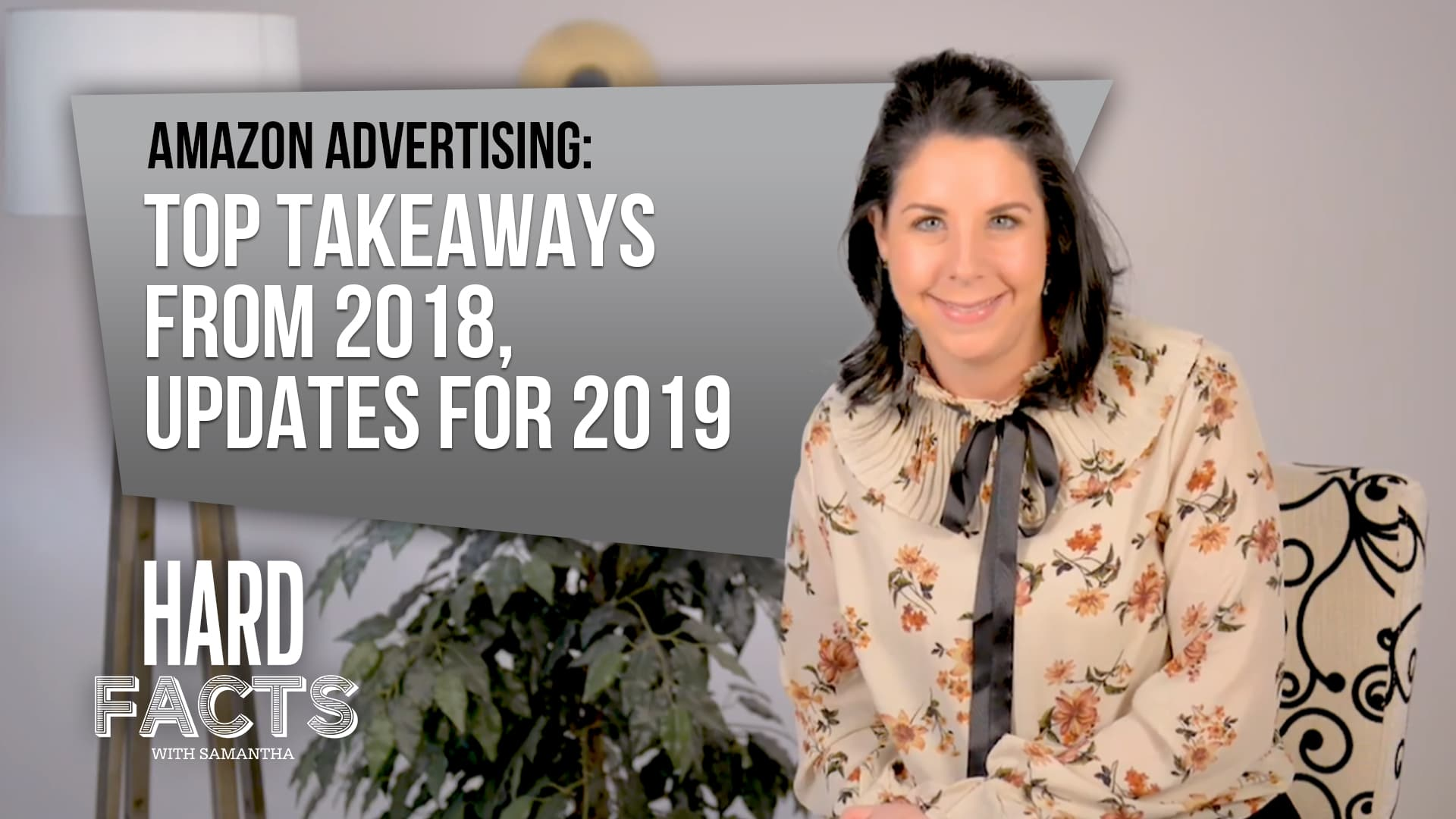 Amazon Advertising – Top Takeaways from 2018, Updates for 2019