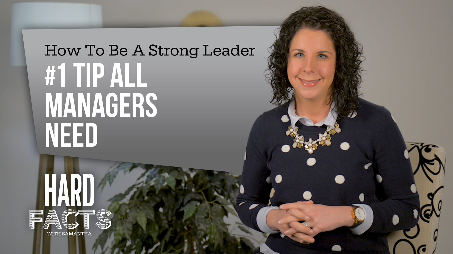 How to Be a Strong Leader – #1 Tip All Managers Need