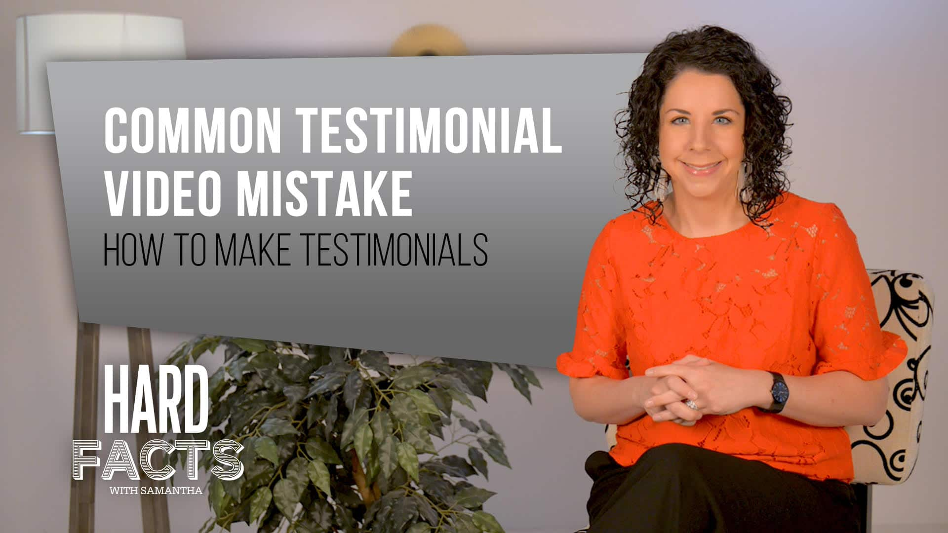 Common Testimonial Video Mistakes – How to Make Testimonials