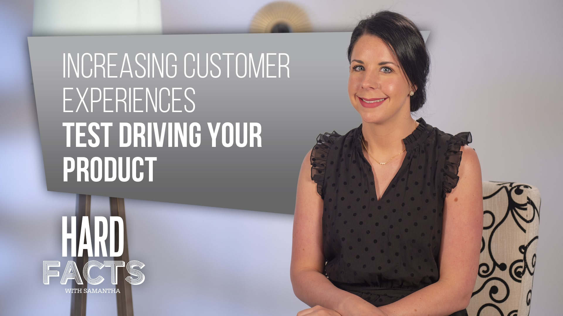 Increasing Customer Experiences – Test Driving Your Product