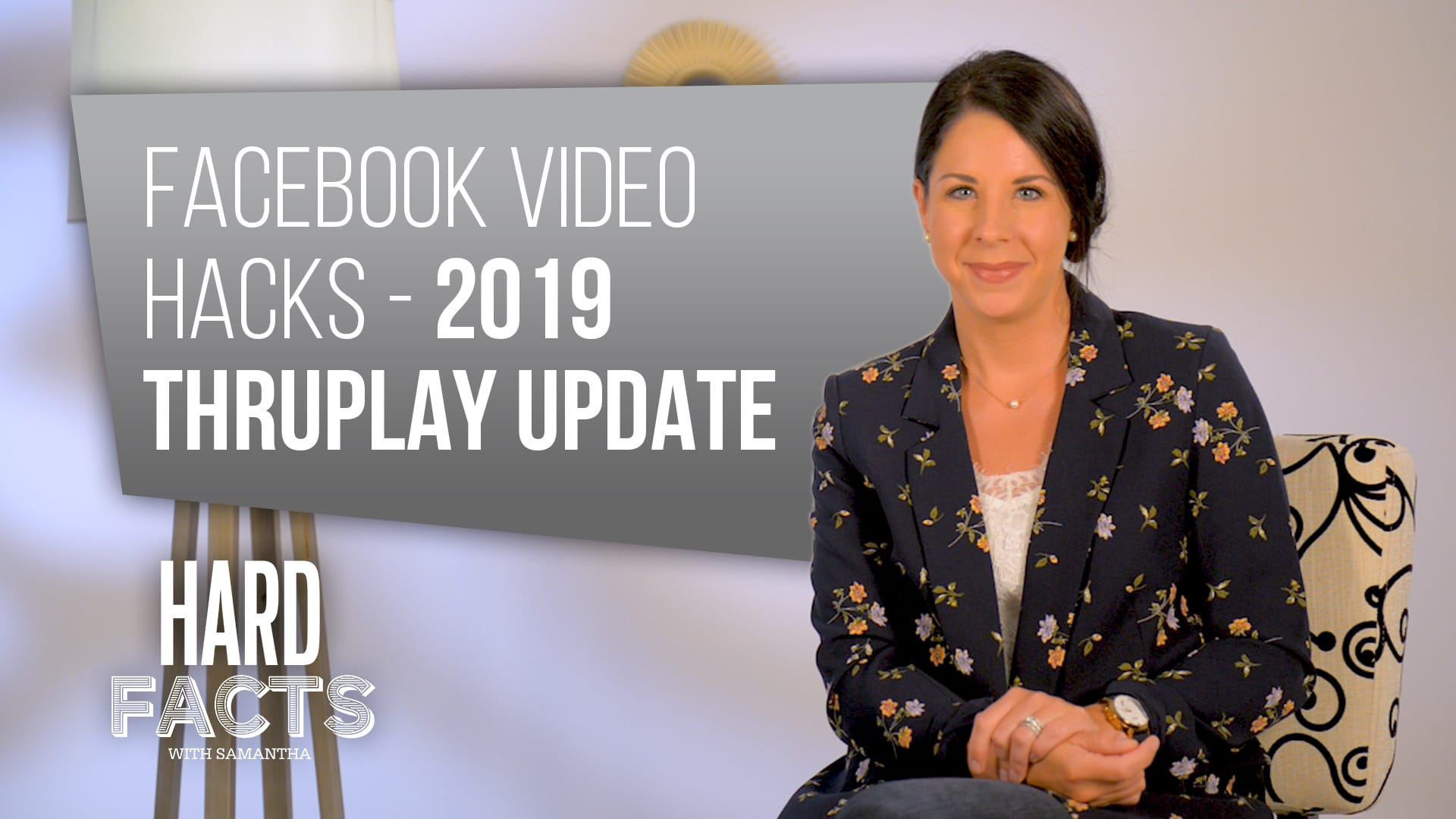 Facebook Video Hacks – 2019 ThruPlay Update